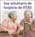 Sea voluntario de hospicio